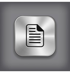 Document icon - metal app button vector