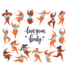 Feminism body positive set with love to own figure vector