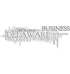 Why choose delaware as your corporate home text vector