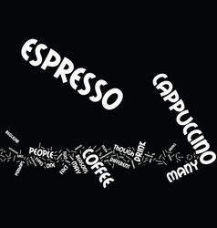 espresso versus cappucino text background word vector image vector image