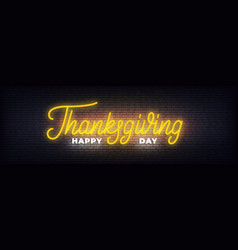 Happy thanksgiving day neon glowing lettering vector