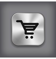 Shop cart icon - metal app button vector image