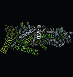 Los angeles dentist text background word cloud vector