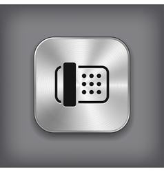 Fax icon - metal app button vector image vector image