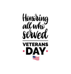 honoring all who served hand lettering with usa vector image