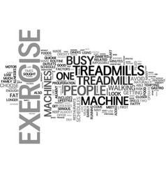 Why choose treadmills over other exercise vector