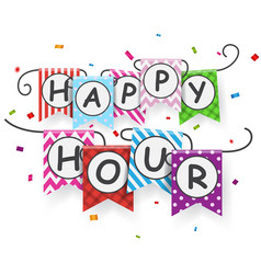 Happy hour with bunting flags vector