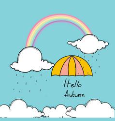 Hello autumn typography with umbrella and rainbow vector