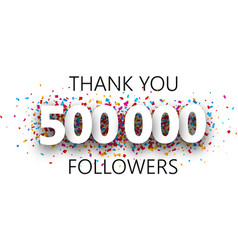 Thank you 500000 followers poster with colorful vector