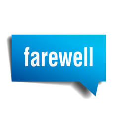 Farewell blue 3d speech bubble vector
