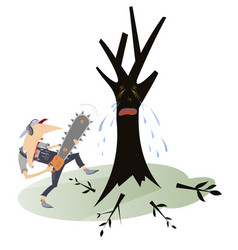 man with chainsaw and crying tree vector image