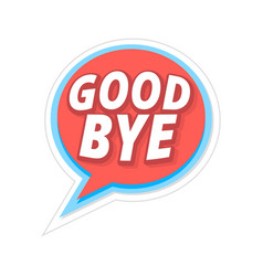 Word text good bye image vector