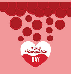 World hemophilia day heart blood falling plasma vector
