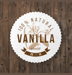 label with type design and vanilla plant vector image vector image