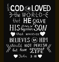 Golden bible verse john 3 16 for god so loved the vector