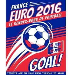 Football poster with ball EURO 2016 France vector image vector image