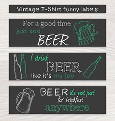 vintage hand drawn beer funny set t-shirt label vector image