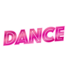 Pink dance text white background vector