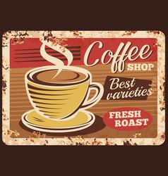 coffee shop espresso rusty metal plate vector image