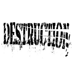 Destruction vector