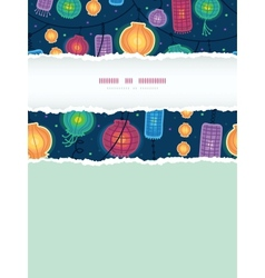 Glowing lanterns vertical torn frame seamless vector image vector image