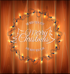 christmas light realistic garland on wood vector image