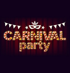 carnival party poster carnival 3d glowing vector image vector image
