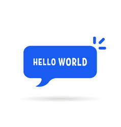blue speech bubble with hello world vector image