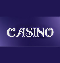 casino word sign in 3d style on blue vector image
