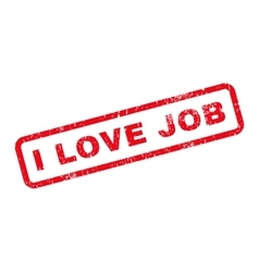 I Love Job Text Rubber Stamp vector