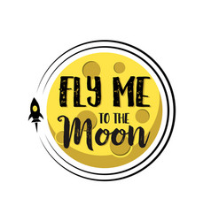 rocket flies around moon text fly me around flat vector image