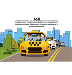 taxi service driver and male passenger in yellow vector image