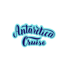 Antarctica cruise tour logo trendy lettering text vector