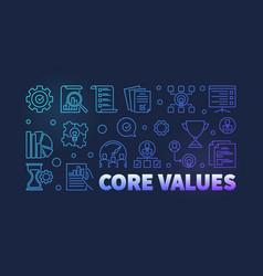 Core values outline modern banner on dark vector