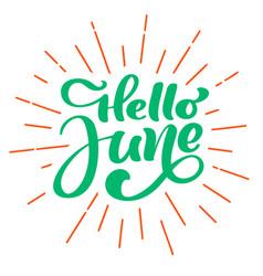 Hello june lettering print text summer vector