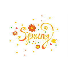 Inscription spring with different flowers vector
