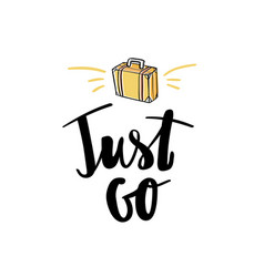 just go lettering handwritten calligraphy vector image