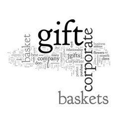 corporate gift basket help vector image