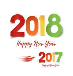 happy new year 2017- 2018 colorful design vector image
