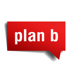 plan b red 3d speech bubble vector image