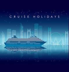 Cruise liner and cityscape at night with text spac vector