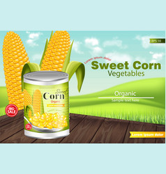 sweet corn realistic metal tin product vector image