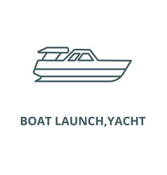 boat launchyacht line icon boat launch vector image