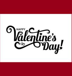 happy valentine s day calligraphy vector image
