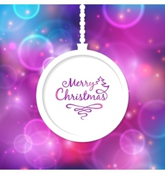 White Christmas ball with the inscription vector image vector image