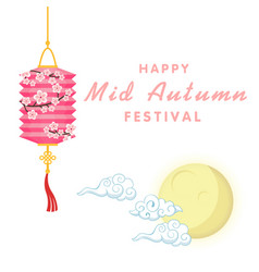 happy mid autumn festival moon lantern background vector image