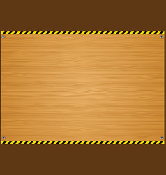 wood plank background with caution vector image