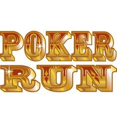 Poker run vector image