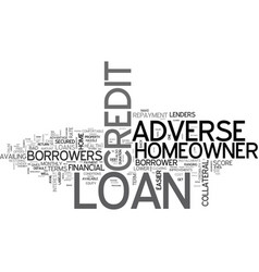 Avail finance at easier terms through adverse vector