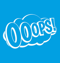 Ooops comic book explosion icon white vector